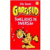 Garfield (Vol. 5): Toneladas de Diversão - Jim Davis