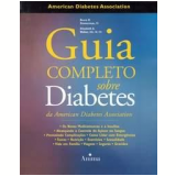 Guia Completo sobre Diabetes - Bruce R. Zimmerman, Elizabeth A. Walker