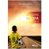 Jogadas da Vida - Julio Cesar de Souza
