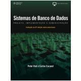 Sistemas de Banco de Dados - Peter Rob, Carlos Coronel