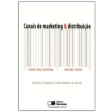Canais De Marketing & Distribuição - Renato Telles