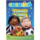 Cocoricó - Futebol Clube (DVD) -