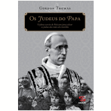 Os judeus do Papa (Ebook) - Gordon Thomas