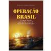 Opera��o Brasil