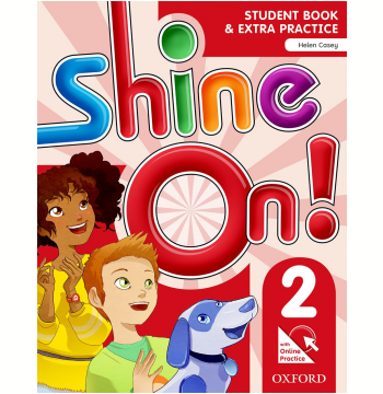 Shine On! 2 - Student Book With Online Practice Pack