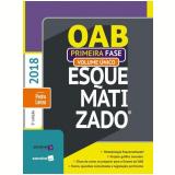 OAB Esquematizado - 1ª Fase (Vol. Único) - Pedro Lenza