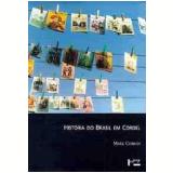 História do Brasil em Cordel - Mark J. Curran