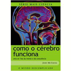 Como o C�rebro Funciona