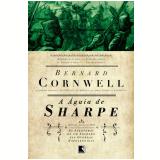 A Águia de Sharpe (Vol. 8) - Bernard Cornwell