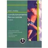 Condicionamento Físico e Saúde 5ª Edição - B.j. Sharkey
