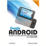 Google Android - Ricardo R. Lecheta
