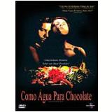 Como Água para Chocolate  (DVD) - Alfonso Arau (Diretor)