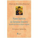 Nossa Senhora do Perpétuo Socorro - Elam de Almeida Pimentel
