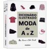 Dicion�rio Ilustrado: Moda de A a Z
