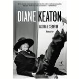 Agora e Sempre - Diane Keaton