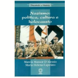Nazismo - Politica, Cultura E Holocausto