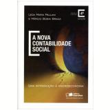 A Nova Contabilidade Social - Leda Maria Paulani, Márcio Bobik Braga
