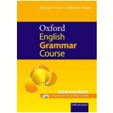 Oxford English Grammar Course Intermediate With Cdrom And Key - Michael Swan, Catherine Walter