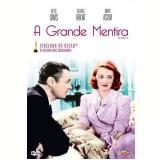A Grande Mentira (DVD) - Edmund Goulding  (Diretor)