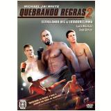 Quebrando Regras 2 (DVD) - Michael Jai White (Diretor)