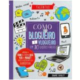 Como Ser Um Blogueiro e Vlogueiro Em 10 Lições Fáceis - Shane Birley
