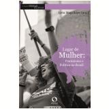 Lugar de Mulher - Feminismo e Política no Brasil (Vol. 3) - Lívia Magalhães
