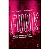 Funk - Julia Bezerra, lucas Reginato