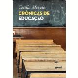 Box - Crônicas de Educação (5 Vols.) - Cecília Meireles