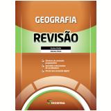 Caderno de Revisão - Geografia - Ensino Médio (Vol. Único) - Editora Moderna