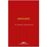 O Animal Agonizante - Philip Roth