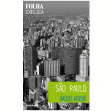 São Paulo - Raquel Rolnik