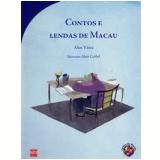 Contos E Lendas De Macau - Alice Vieira