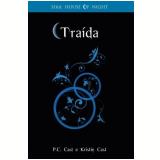 Traída (Vol. 2) - P.C. Cast, Kristin Cast