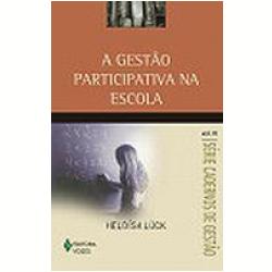 Livros - Cadernos de Gestão - Gestão Participativa na Escola, a Vol. 3 - Heloisa Luck - 8532632955