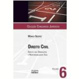 Concursos Juridicos (vol. 6) - Direito Civil - Monica Queiroz