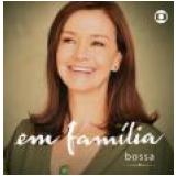 Em Família - Bossa (CD) -