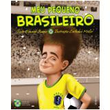 Meu Pequeno Brasileiro (Ebook) - Carlinhos Müller