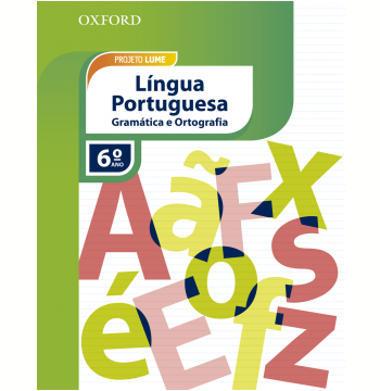Projeto Lume Gramatica E Ortografia Lingua Portuguesa 6 Ano - Livro Do Aluno - Caderno De Atividades