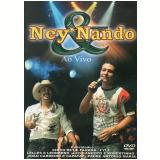 Ney & Nando - Trem De Doido - Ao Vivo (DVD) - Ney & Nando