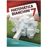Matemática Bianchini - 7º Ano - Edwaldo Bianchini