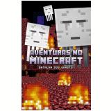 Aventuras no Minecraft - Batalha dos Ghasts (Vol. 4) - Winter Morgan