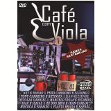 Café Com Viola - Raízes Sertanejas (DVD) - Vários Artistas