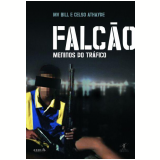 Falcão - Celso Athayde, MV Bill
