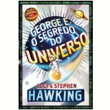 George e o Segredo do Universo - Stephen Hawking, Lucy Hawking