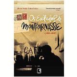 Os Exilados de Montparnasse (1920-1940) - Jean-Paul Caracalla