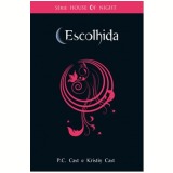 Escolhida (Vol. 3) - Kristin Cast, PC Cast
