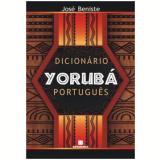 Dicionário Yorubá Português - Jose Beniste