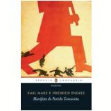 Manifesto do Partido Comunista - Karl Marx, Friedrich Engels