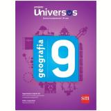 Universos Geografia 9 - Ensino Fundamental II - 9º Ano -