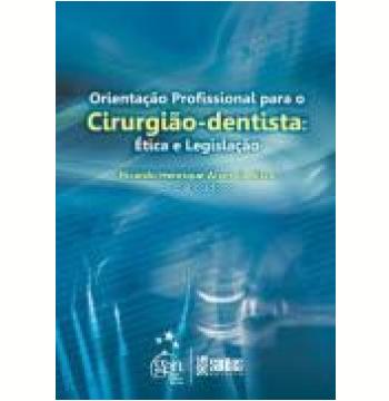 Orientaçao Profissional Para O Cirurgiao-dentista